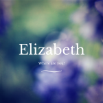 Elizabeth where are you image
